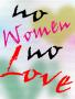 No Women No Love wallpapers