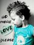 No More Love Please wallpapers