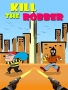 Kill The Robber games