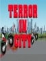 Terror In City Free Mobile Games