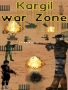 Kargil War Zone games