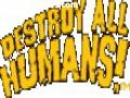Destroy All Humans games