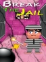 Break The Jail Free Mobile Games