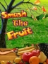 Smash The Fruits Free Mobile Games