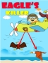 Eagle's Killer games