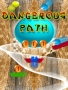 Dangerous Path games