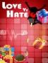Love Vs Hate games