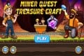 Miner Quest : Treasure Craft Free Mobile Games